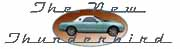 Your information source for the 2002, 2003, 2004, and 2005 Ford Thunderbird